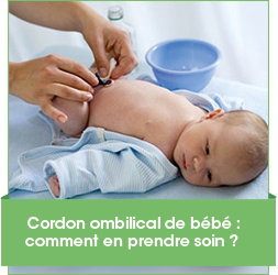 Cordon ombilical, comment le nettoyer ?